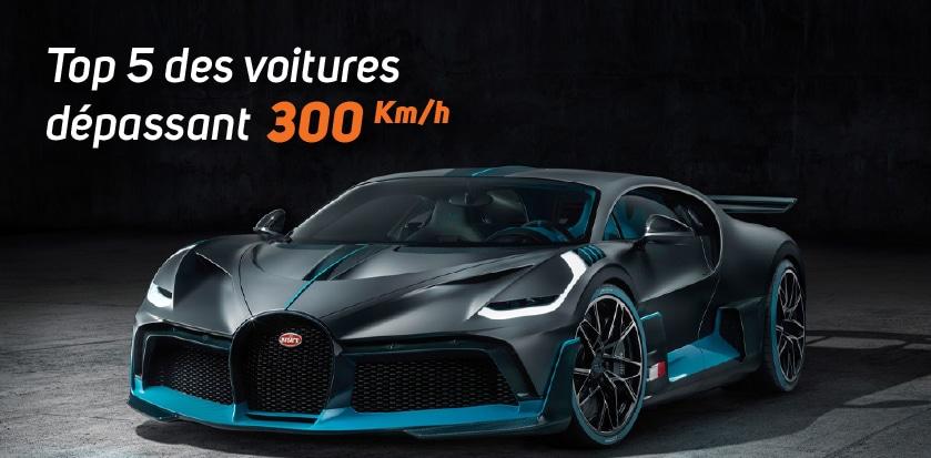 Top 5 des voitures dépassant les 300 km/h.
