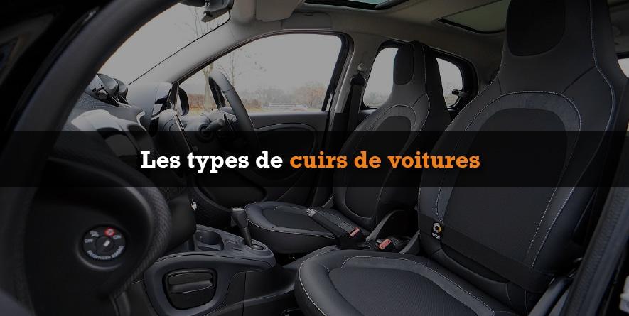 Les différents types de cuir de voitures.